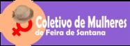 Coletivo de Mulheres desenvolve ações há 11 anos em Feira de Santana