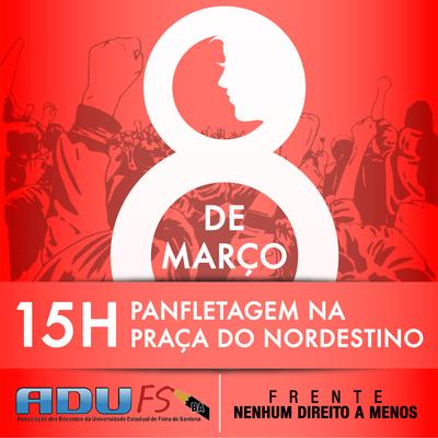 Mobilização no Centro de Feira de Santana vai marcar o Dia Internacional da Mulher